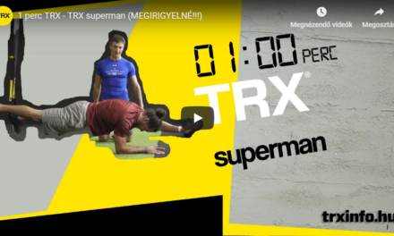 1 perc TRX – TRX superman